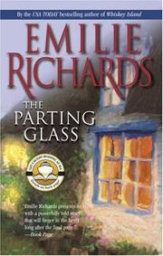 Cover of: The Parting Glass (MIRA) | Emilie Richards