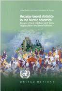 Cover of: Register-based statistics in the Nordic countries