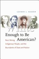 Cover of: White enough to be American?