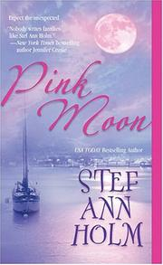 Cover of: Pink moon | Stef Ann Holm