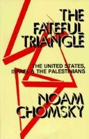 The fateful triangle by Noam Chomsky