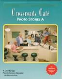 Cover of: CROSSROADS CAFE PHOTO STORIES A