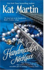 Cover of: The Handmaiden's Necklace | Kat Martin
