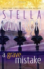 Cover of: A Grave Mistake | Stella Cameron