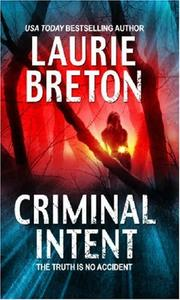 Cover of: Criminal Intent (MIRA) | Laurie Breton