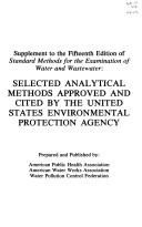 Cover of: Selected analytical methods approved and cited by the United States Environmental Protection Agency |