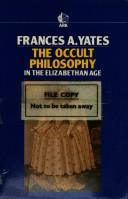 Cover of: Occult Philosophy in the Elizabethan Age | Frances Amelia Yates