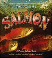 Cover of: The Life Cycle of a Salmon (The Life Cycle) | Bobbie Kalman