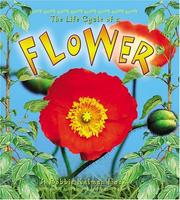 Cover of: The Life Cycle of a Flower (The Life Cycle, 18)