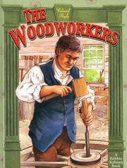 Cover of: The Woodworkers (Colonial People) | Bobbie Kalman