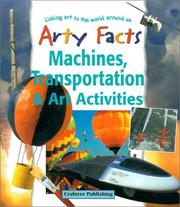 Cover of: Machines, Transportation & Art Activities (Arty Facts)