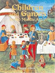 Cover of: Children and Games in the Middle Ages (Medieval World)