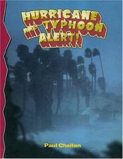 Cover of: Hurricane and Typhoon Alert (Disaster Alert!, 6) | Paul C. Challen
