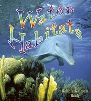 Cover of: Water Habitats (Introducing Habitats)