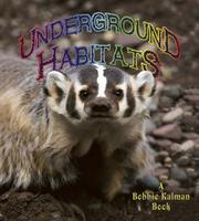 Cover of: Underground Habitats (Introducing Habitats)