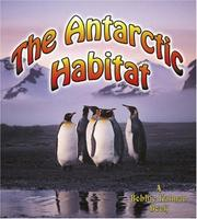Cover of: The Antarctic Habitat (Introducing Habitats)