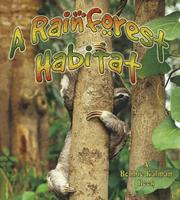 Cover of: A Rainforest Habitat