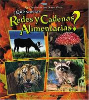Cover of: Que Son Las Redes Y Cadenas Alimentarias? / What are Food Chains and Webs? (La Ciencia De Los Seres Vivos/Science of Living Things (Spanish)) by Bobbie Kalman, Jacqueline Langille