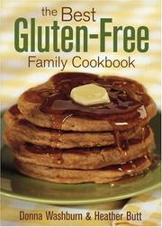 Cover of: The best gluten-free family cookbook | Donna Washburn