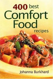 Cover of: 400 Best Comfort Food Recipes