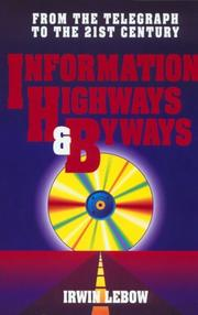 Cover of: Information highways and byways
