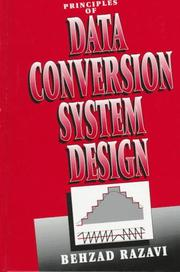 Cover of: Principles of data conversion system design | Behzad Razavi