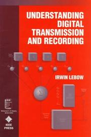Cover of: Understanding digital transmission and recording