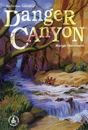 Cover of: Danger Canyon (Cover-to-Cover Novels: Adventure)