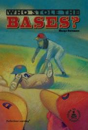 Cover of: Who Stole the Bases (Cover-to-Cover Novels: Sports)
