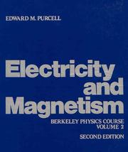 Cover of: Electricity and Magnetism, Vol. II | Berkeley Physics