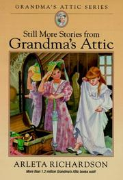 Cover of: Still More Stories from Grandma's Attic (Grandma's Attic Series)
