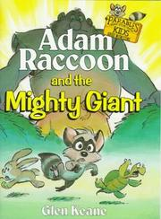 Adam Raccoon and the Mighty Giant by Glen Keane