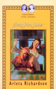 Cover of: Away from Home (Grandma's Attic Novels)