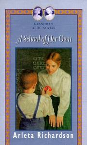 Cover of: A School of Her Own (Grandma's Attic Novels)