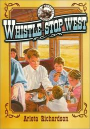 Cover of: Whistle-Stop West (The Orphans' Journey Series)