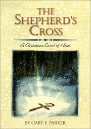 Cover of: The shepherd's cross: a Christmas carol of hope