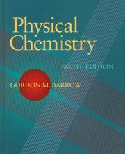 Physical chemistry by Gordon M. Barrow