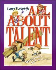 Cover of: Larry Burkett's All About Talent