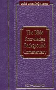 Cover of: The Bible Knowledge Background Commentary