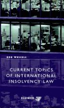 Cover of: Current topics of international insolvency law. | Bob Wessels