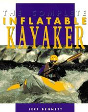 Cover of: The complete inflatable kayaker
