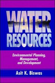 Cover of: Water Resources | Asit K. Biswas
