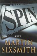 Spin by Martin Sixsmith