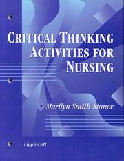 Cover of: Critical thinking activities for nursing | Marilyn Smith-Stoner