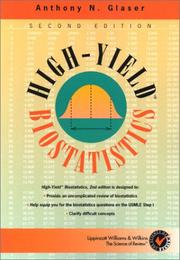 Cover of: High-Yield Biostatistics (High-Yield Series) | Anthony N., M.D., Ph.D. Glaser