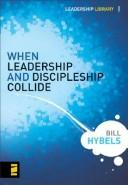 Cover of: When leadership and discipleship collide