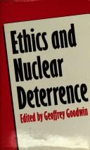 Cover of: Ethics and nuclear deterrence |
