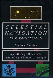 Celestial navigation for yachtsmen by Mary Blewitt