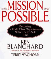 Cover of: Mission Possible: Becoming a World-Class Organization While There's Still Time