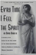 Cover of: Ev'ry time I feel the spirit
